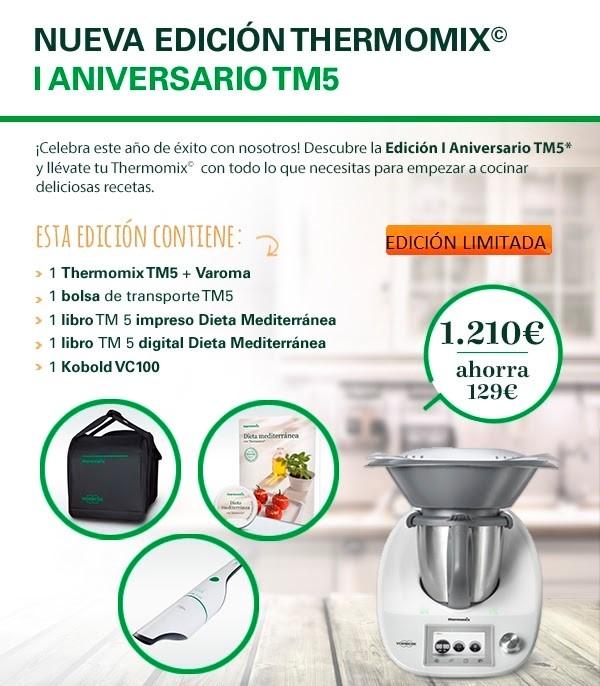 OFERTA!! Thermomix® EDICIÓN ESPECIAL PRIMER ANIVERSARIO TM 5