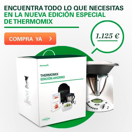 Thermomix® Edición Ahorro!! Fantástica sólo hasta el día 17-01-14