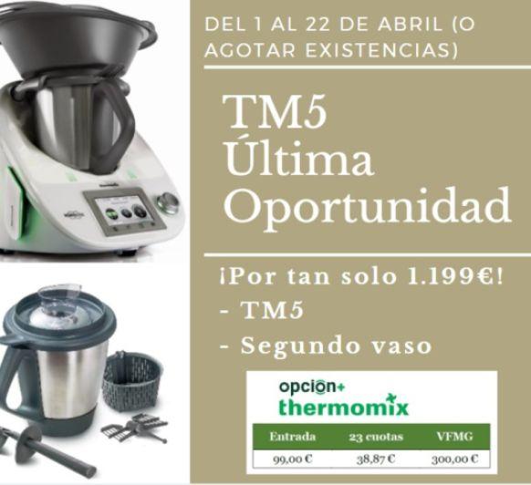 Thermomix® TM5 ÚLTIMA OPORTUNIDAD