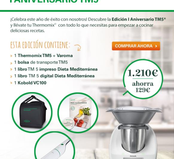 Últimos días de la Edición I Aniversario del Thermomix® TM5